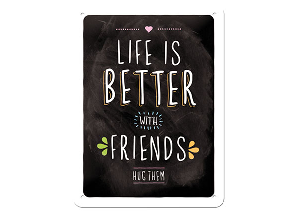 Retro metallposter Life is better with friends 15x20 cm