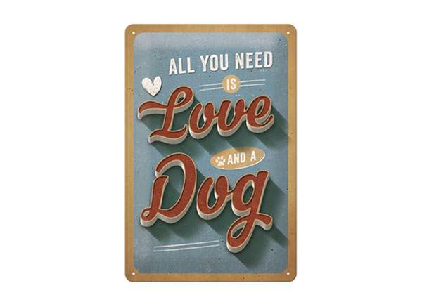 Retro metallposter All you need is Love and a Dog 20x30 cm