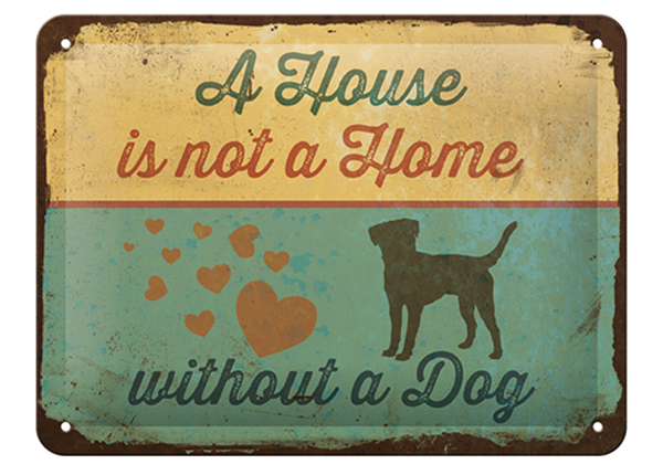 Vintage poster A House is not a Home without a Dog 15x20 cm