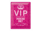 Retro metallposter VIP Parking Only Pink 30x40cm