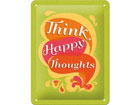 Retro metallposter Think happy thoughts15x20 cm SG-80077