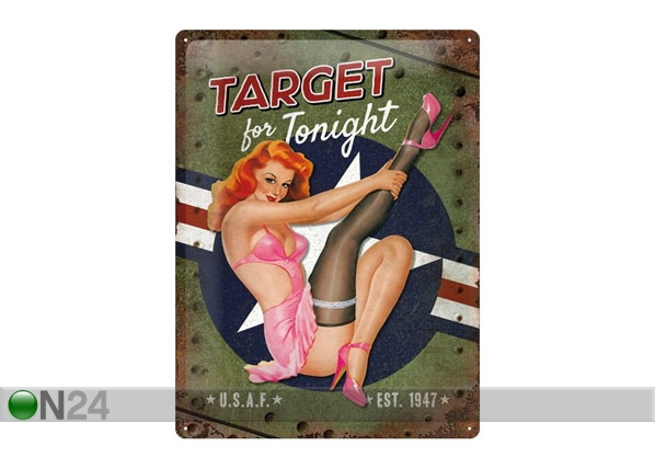 Retro metallposter Target for Tonight 30x40cm SG-68166
