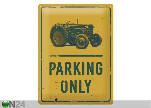 Retro metallposter Tractor Parking Only 30x40 cm SG-84347